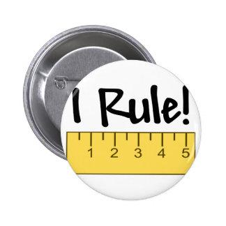 I Rule! Pin