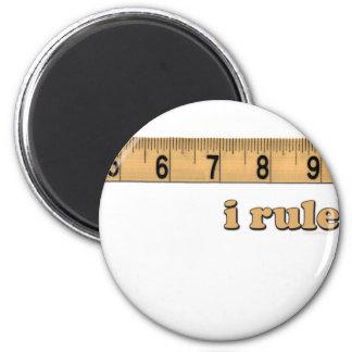 I Rule Magnet