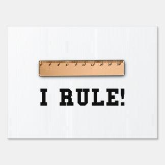 I Rule Sign