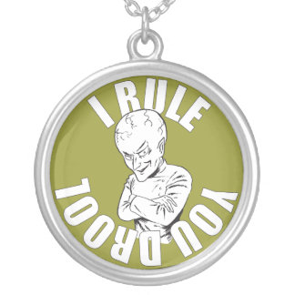 I Rule. You Drool. Round Pendant Necklace