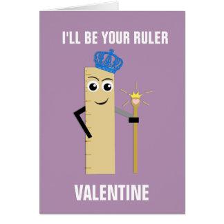 I Rule You Valentine Greeting Card