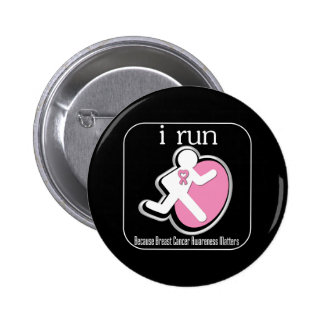 i Run Because Breast Cancer Matters 2 Buttons