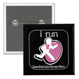 i Run Because Breast Cancer Matters Pinback Buttons