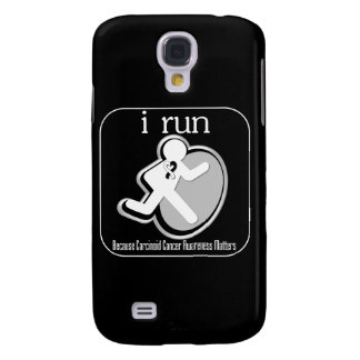 i Run Because Carcinoid Cancer Mers Galaxy S4 Covers