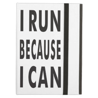 I RUN BECAUSE I CAN iPad Air Case