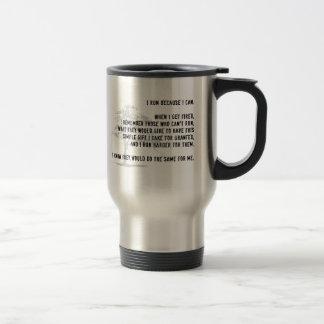 I Run Because I Can Travel Mug