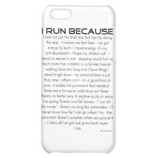 I Run Because iPhone 5C Cases