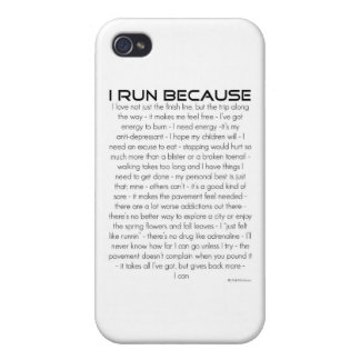 I Run Because Cover For iPhone 4