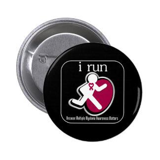 i Run Because Multiple Myeloma Matters Pinback Button