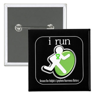 i Run Because Non-Hodgkin's Lymphoma Matters 2 Inch Square Button