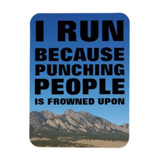 "I Run Because Punching People...3""x4"" Photo Magnet"