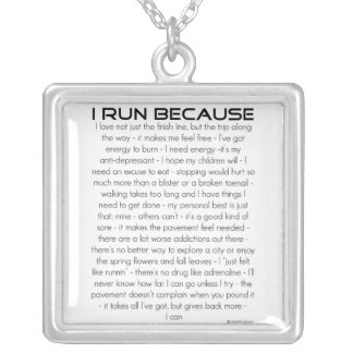 I Run Because Silver Plated Necklace