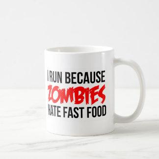 I Run Because Zombies Hate Fast Food Classic White Coffee Mug