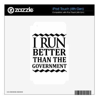 I Run Better Than The Government Decal For iPod Touch 4G
