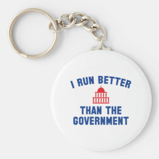 I Run Better Than The Government Keychain