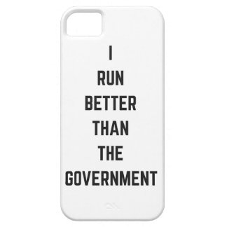 I Run Better Than The Government Text Design Humor iPhone SE/5/5s Case