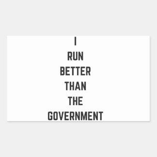 I Run Better Than The Government Text Design Humor Rectangular Sticker
