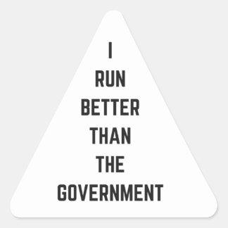 I Run Better Than The Government Text Design Humor Triangle Sticker
