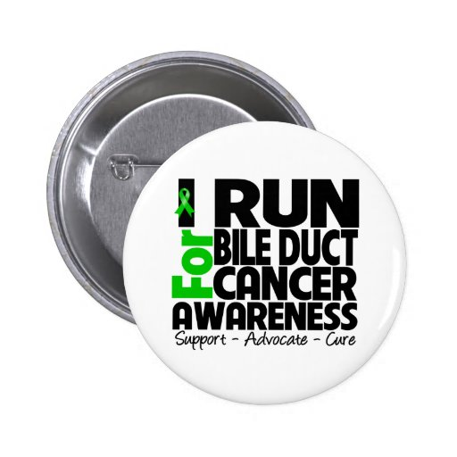 I Run For Bile Duct Cancer Awareness Pinback Button
