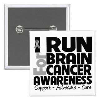 I Run For Brain Cancer Awareness Pinback Button