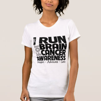 I Run For Brain Cancer Awareness T Shirts