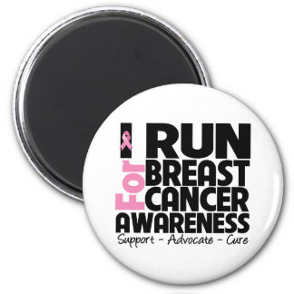 I Run For Breast Cancer Awareness Refrigerator Magnets