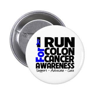 I Run For Colon Cancer Awareness Pinback Button