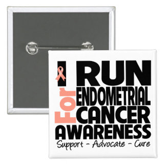I Run For Endometrial Cancer Awareness Pinback Button