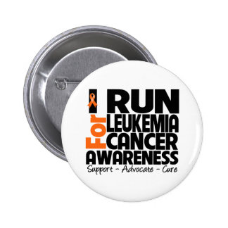 I Run For Leukemia Cancer Awareness Pinback Button