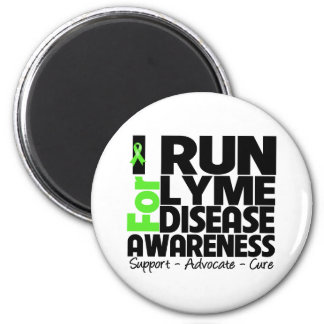 I Run For Lyme Disease Awareness 2 Inch Round Magnet