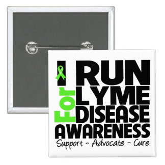 I Run For Lyme Disease Awareness 2 Inch Square Button