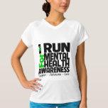 I Run For Mental Health Awareness T-Shirt