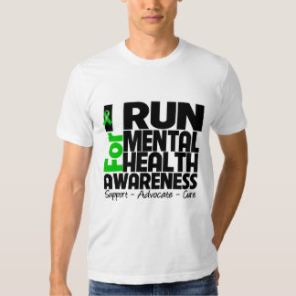 I Run For Mental Health Awareness Tee Shirt