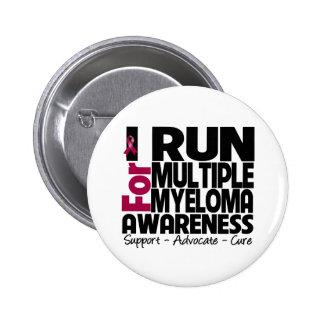 I Run For Multiple Myeloma Awareness Pins