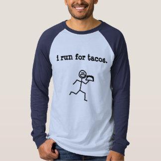 i run for tacos tee shirt
