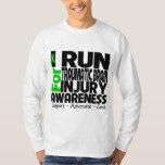 I Run For Traumatic Brain Injury Awareness Tee Shirt