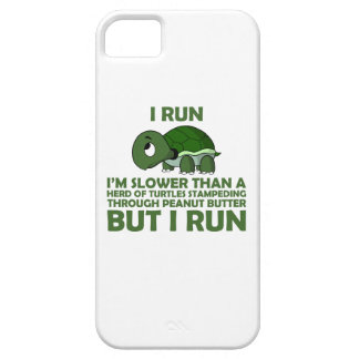 I Run. I'm Slower than a Turtle But I Run iPhone SE/5/5s Case