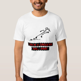 I Run in a Circle for Fun #400 Stick-With-Sport Tee Shirt