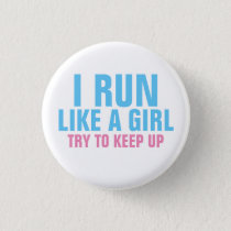 I Run Like a Girl Button