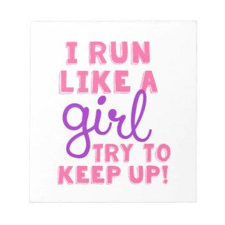 I Run Like a Girl Note Pad