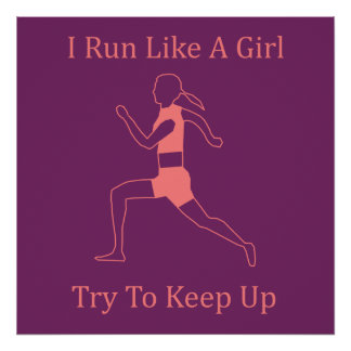 i run like a girl poster