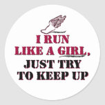 I run like a girl (red) round stickers