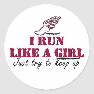 I run like a girl (script) classic round sticker