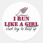 I run like a girl (script) round sticker