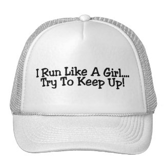 I Run Like A Girl Try To Keep Up Mesh Hat