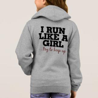I run like a girl try to keep up hoodie