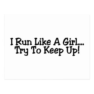 I Run Like A Girl Try To Keep Up Postcard