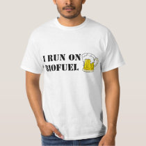 I run on biofuel T-shirt