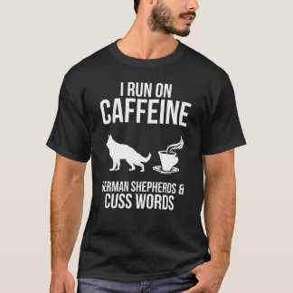 I Run On Caffein, German Shepherds Mens T-Shirt