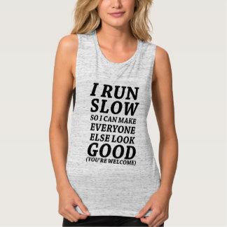 I Run Slow Tank